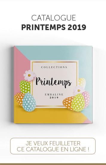Catalogue Embaline de Printemps 2019 - Emballages alimentaires de luxe (conception made in France) pour professionnels exigeants